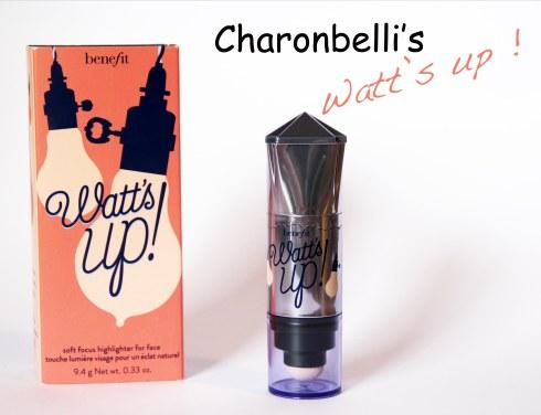 Watt's up ! de Benefit (2) - Charonbelli's blog beauté