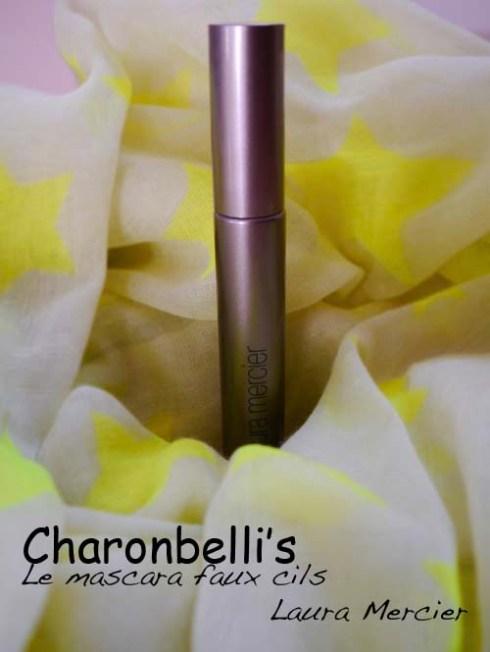 Mascara faux cils Laura Mercier - Charonbelli's blog beauté