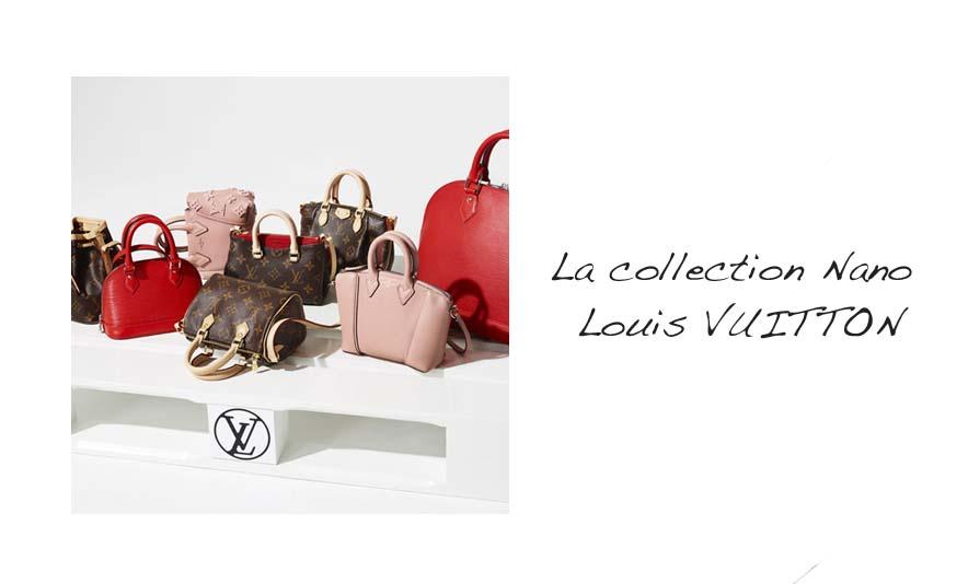 La collection Nano, ou pourquoi je veux un mini Vuitton ... - Photo à la Une - Charonbelli's blog mode