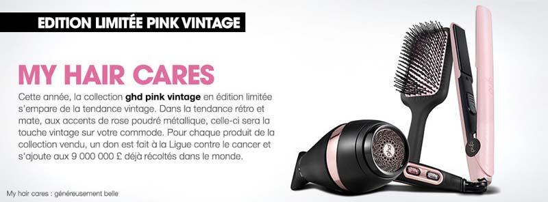 GHD My hair cares - #Octobrerose - le cancer du sein, parlons-en ! - Charonbelli's blog mode et beauté