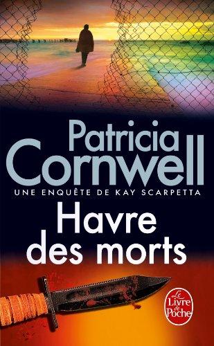 Havre-des-morts-Patricia-Cornwell-Charonbellis