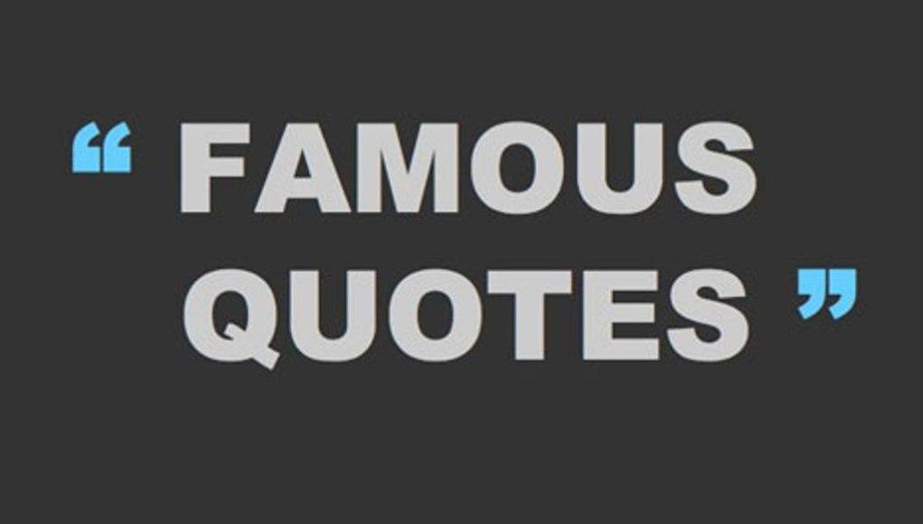 100 famous sayings popular sayings