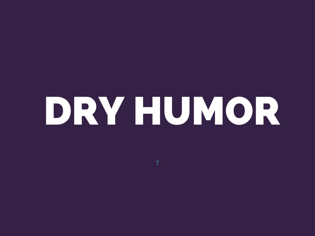 Do you have a dry sense of humor quiz