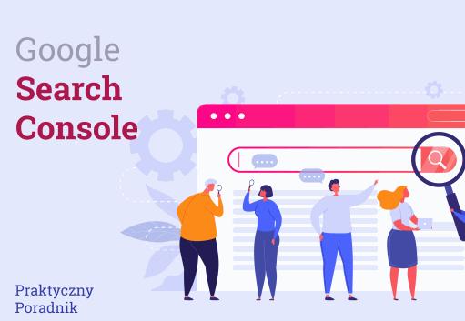 Google Search Console - Poradnik
