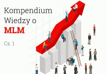 Kompendium Wiedzy o MLM - cz.1