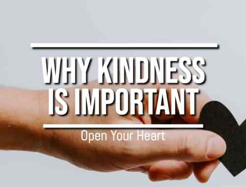 Why Is Kindness Important