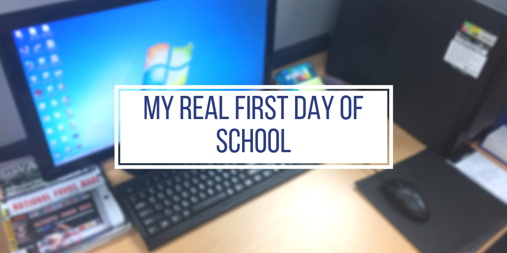 The Real First Day of School
