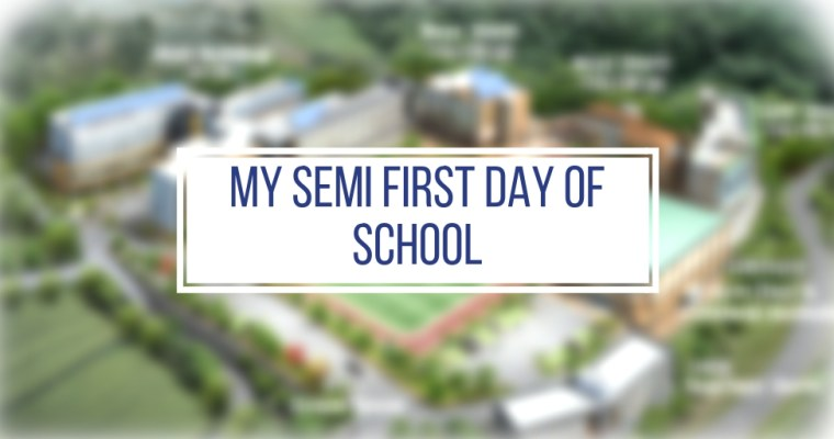 My Semi First Day of School