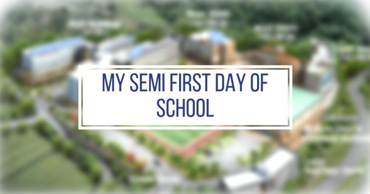 My Semi First Day of School