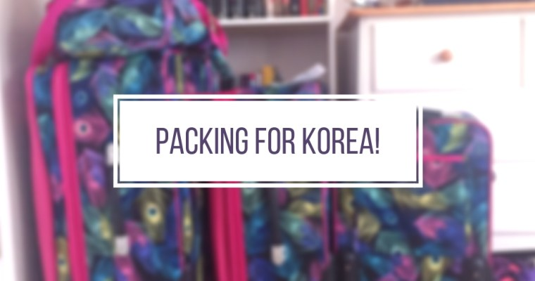 What I'm Packing For Korea