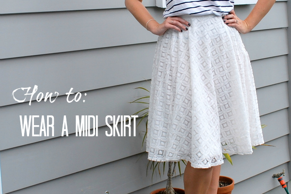 How to wear a midi skirt (or dress)