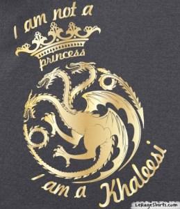 im-not-a-princess-im-a-khaleesi-shirt-woman