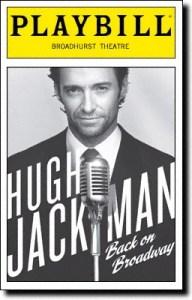 http://www.playbillvault.com/Show/Detail/Cover/13768/10164/Hugh-Jackman-Back-on-Broadway