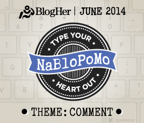 NaBloPoMo_June_Comment