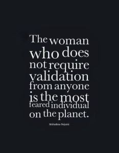 http://celebritiesquote.blogspot.pt/2014/01/woman-does-not-require-validation.html
