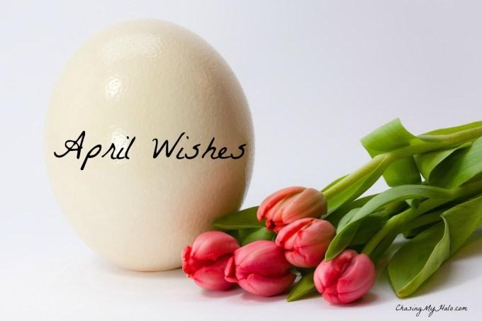 April, Easter, Goals