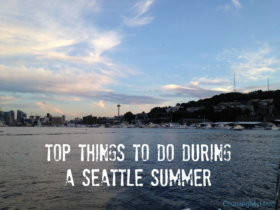 Top Things To Do During A Seattle Summer