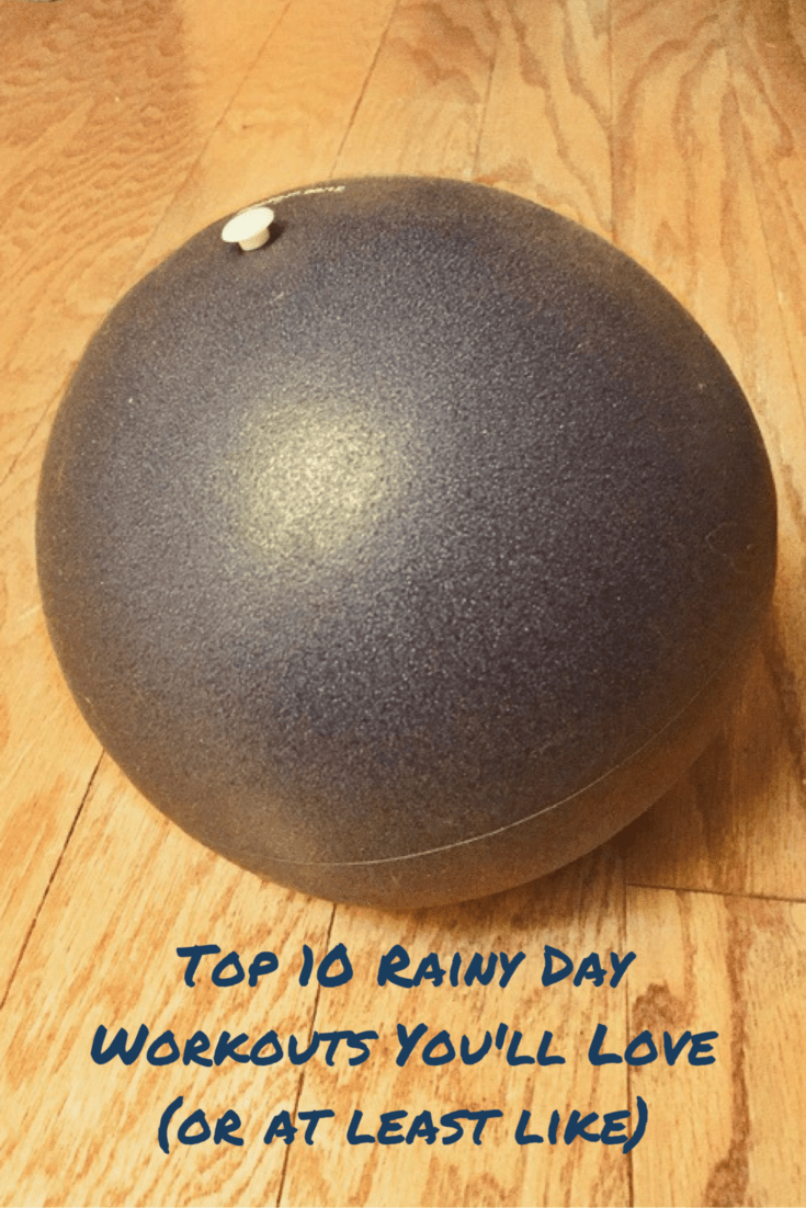 Top 10 Rainy Day Home Workouts You'll Love (or at least like)
