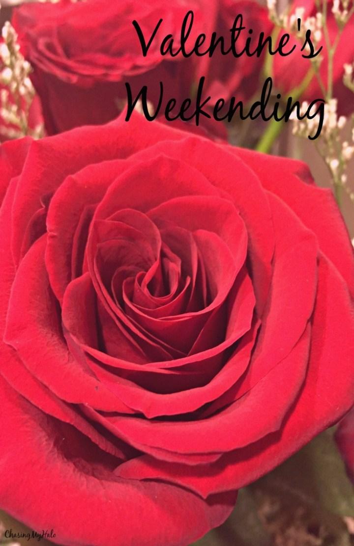 Valentine's Weekending