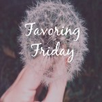 Favorite Friday (Favorite Health Hack and More)