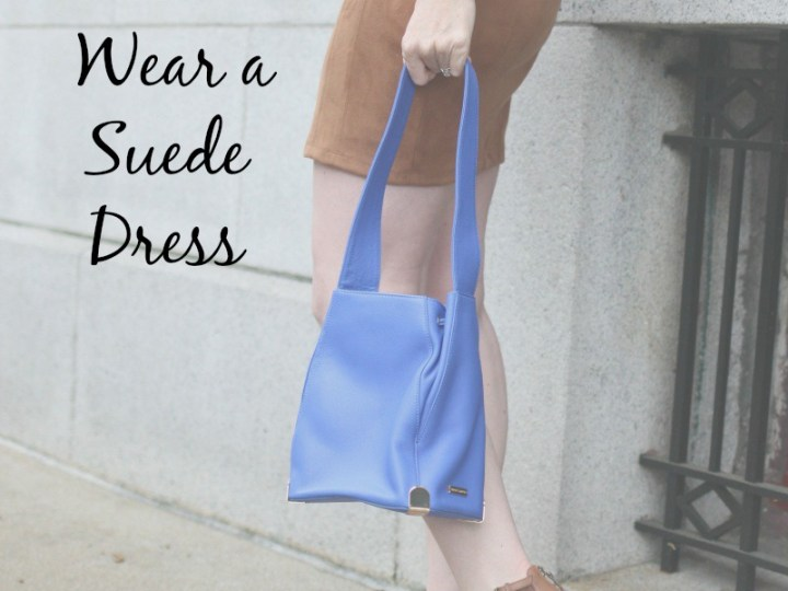 3 Ways to Wear a Suede Dress
