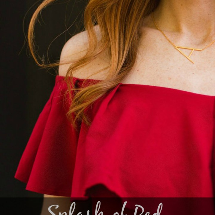 Splash of Red (& How Anyone Can Wear it)