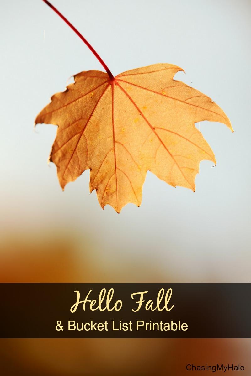 Hello Fall and Bucket List Printable