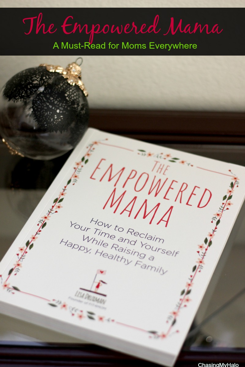 The Empowered Mama - A Must-Read for Moms Everywhere