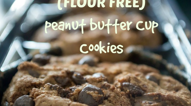 Flour-Free Peanut Butter Cup Cookies