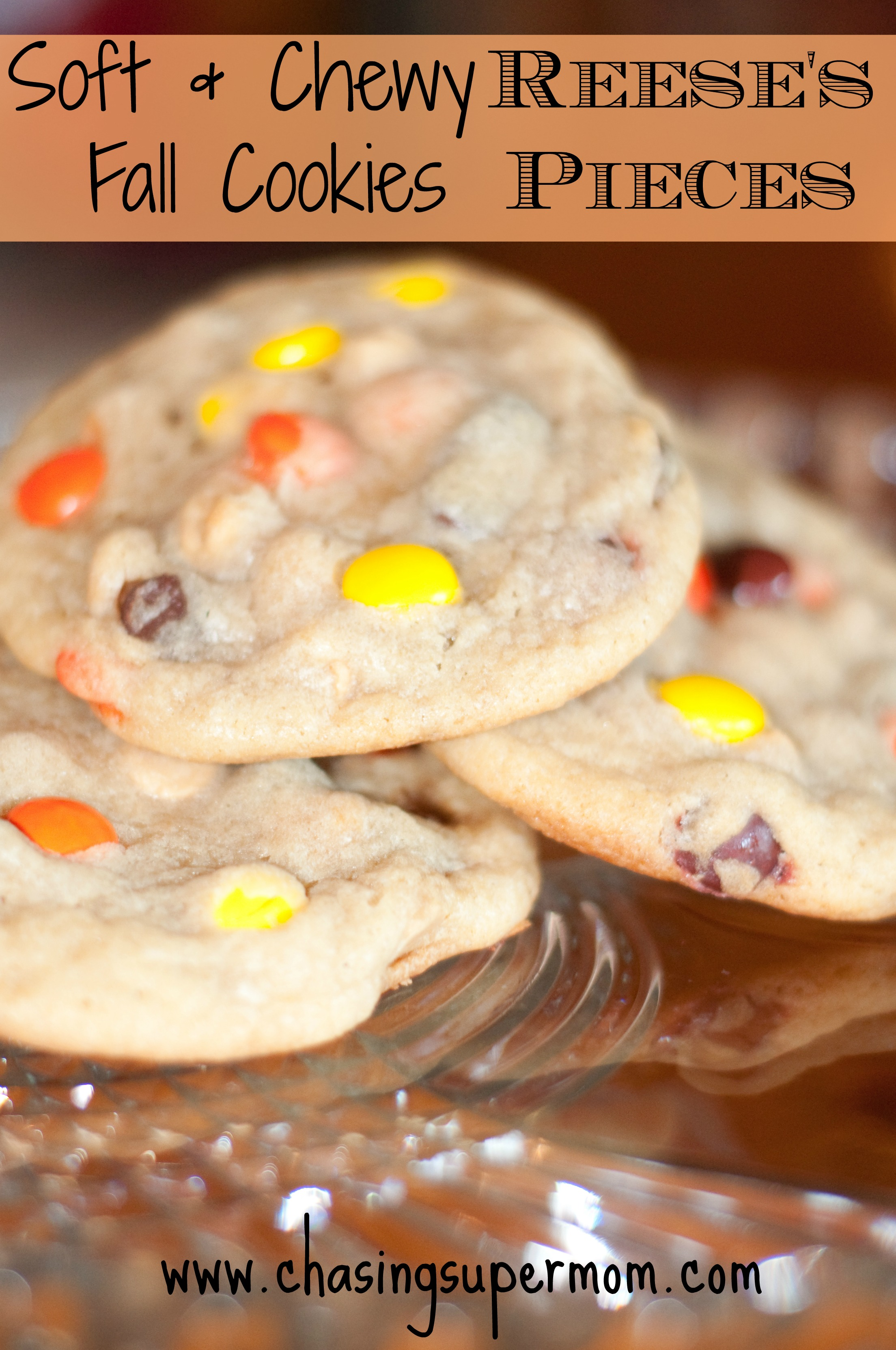Soft Amp Chewy Reese S Pieces Fall Cookies