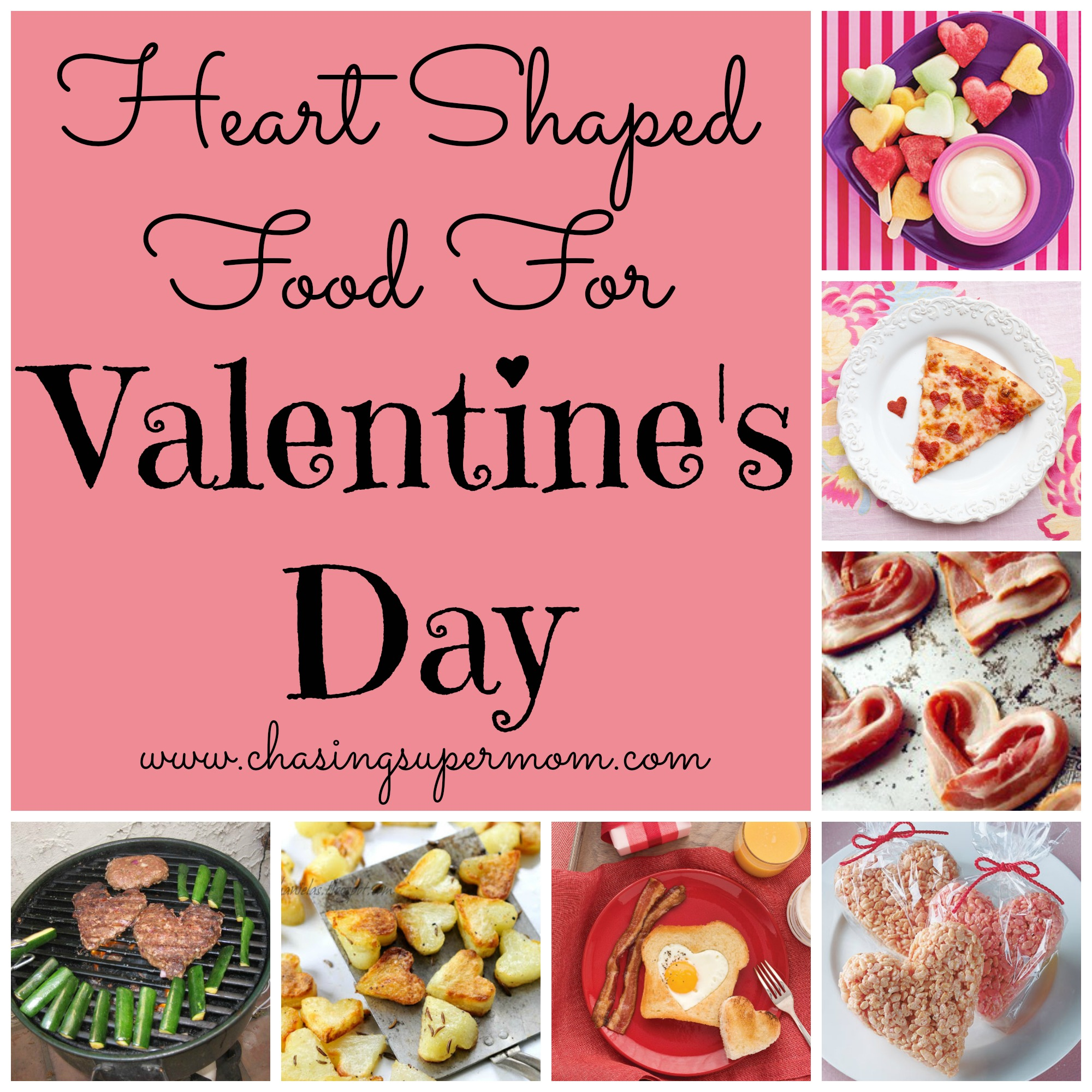 Valentine S Day Food Ideas Heart Shaped Food