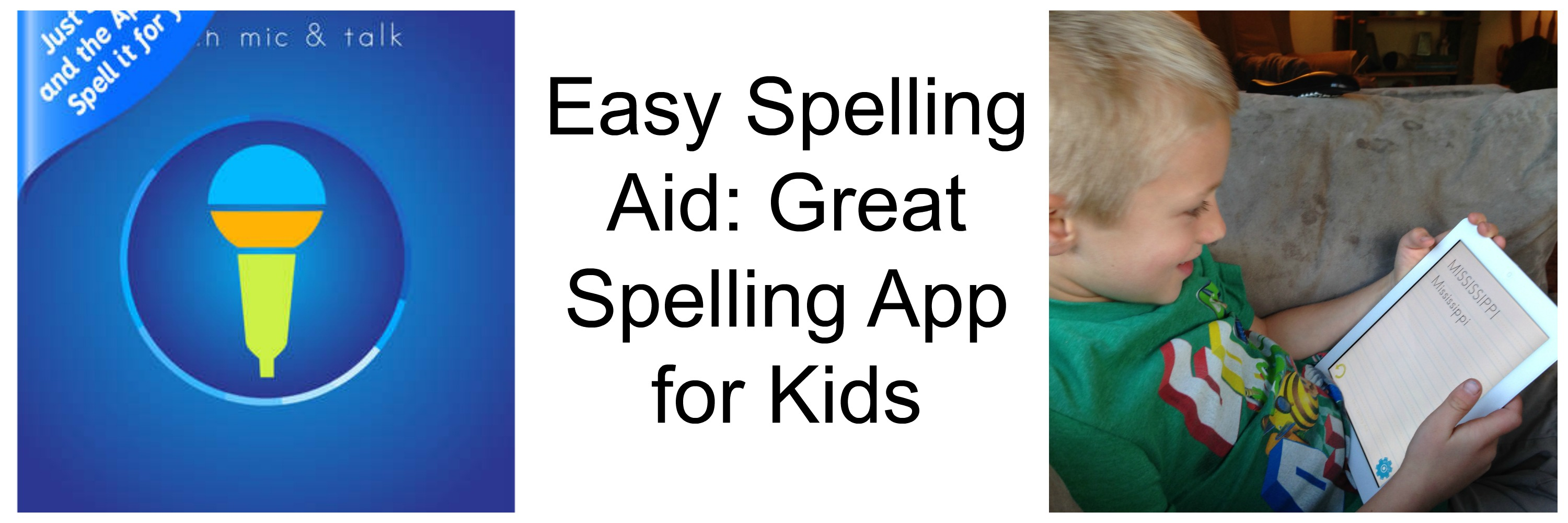 Easy Spelling Aid App Review Great Spelling App For Kids