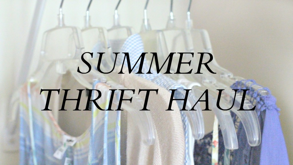 Summer Thrift Haul