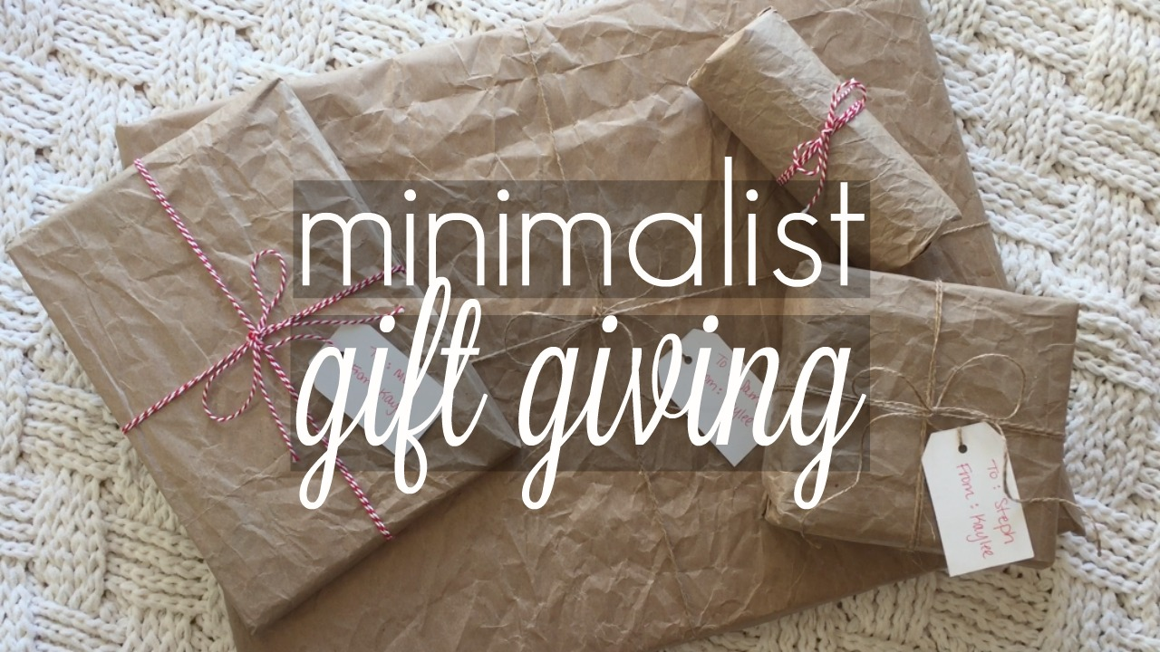 Minimalist Gift Giving: Guiding Principles, Gift Ideas + Simple Wrapping {video}