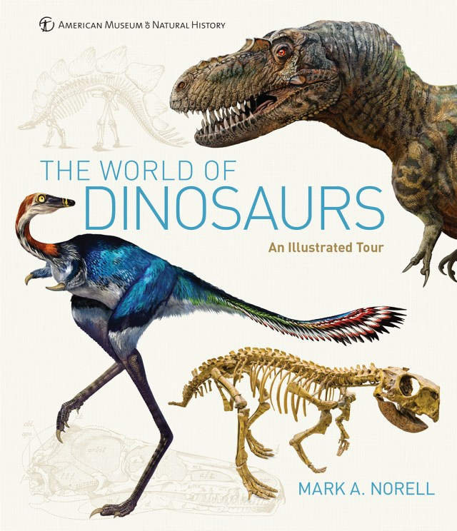 Cover art for Mark Norell's The World of Dinosaurs
