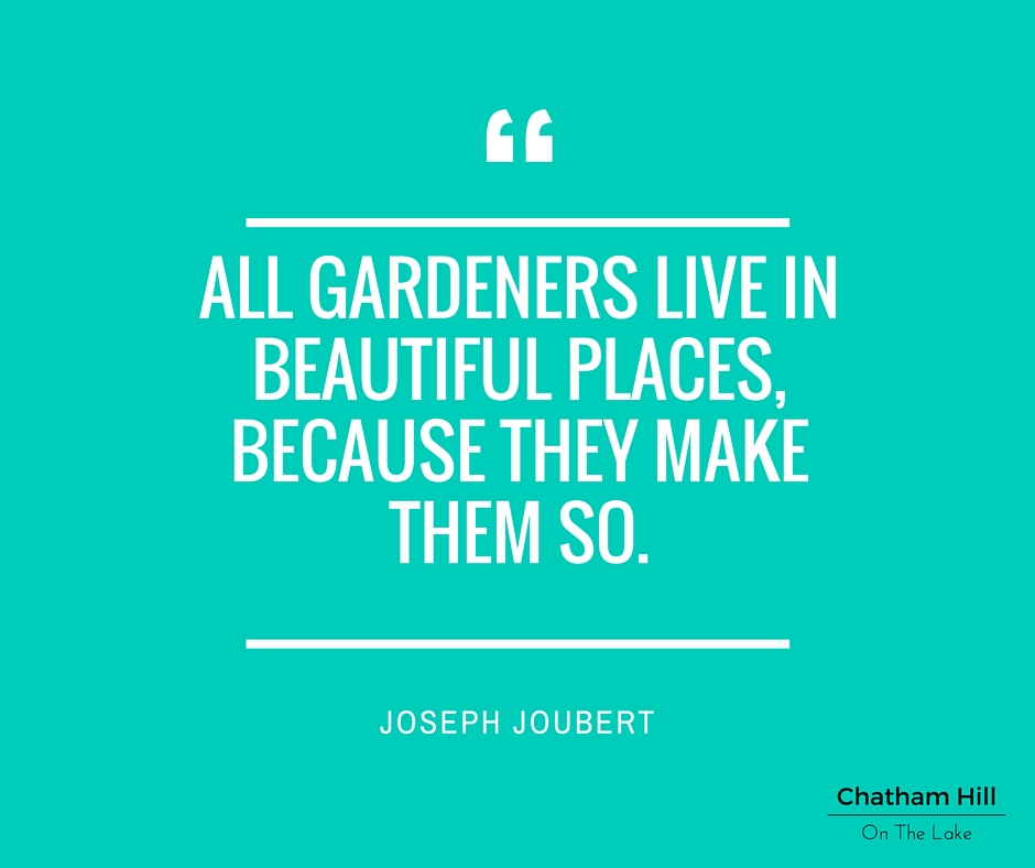 Gardeners quote www.chathamhillonthelake.com