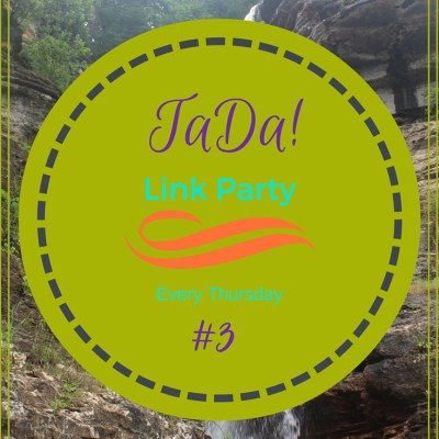 TaDa! Link Party #3