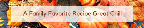 Family Favorite Recipe Great Chili www.shoppeno5.com