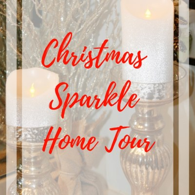 Christmas Sparkle Home Tours!