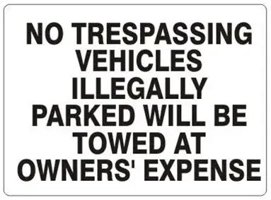 No parking. No trespassing