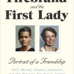 The Firebrand & the First Lady