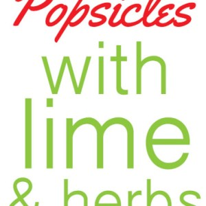 These strawberry popsicles with lime and herbs are a perfect way to use up the beautiful red strawberries that are so coveted each spring. | recipe from Chattavore.com