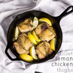 Lemon Chicken Thighs (Skillet Meal)