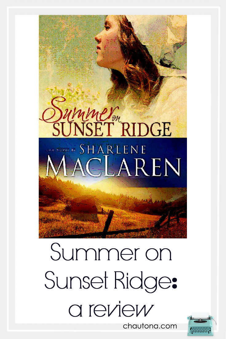 Sharlene MacLaren took several popular story lines, wove them into a new story, Summer on Sunset Ridge, that kept my attention.