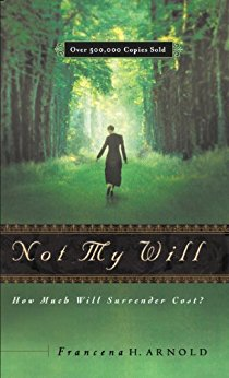 Not My Will by Francena Arnold