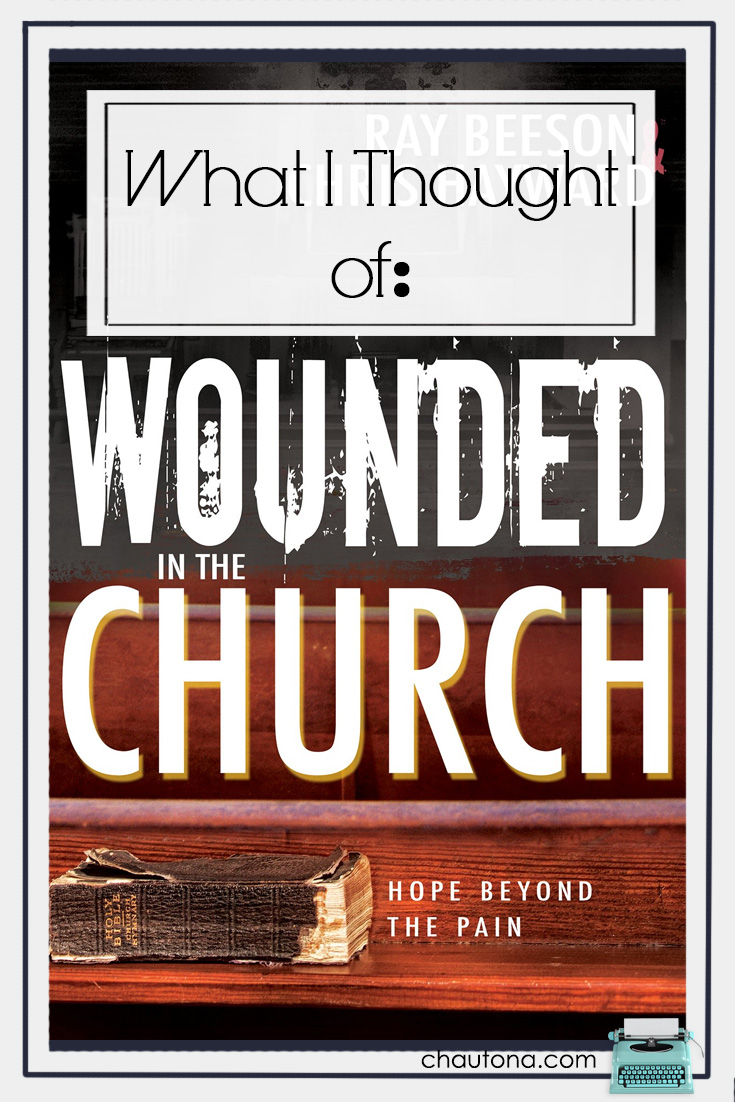 What I thought of Wounded in the Church, church abuse, spiritual abuse, the modern church