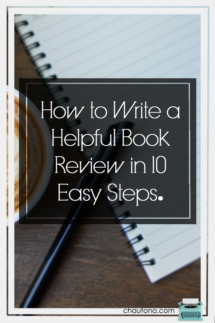 Sometimes it's hard to write a helpful book review, but I've come up with 10 easy steps for you, and you don't even have to use them all!