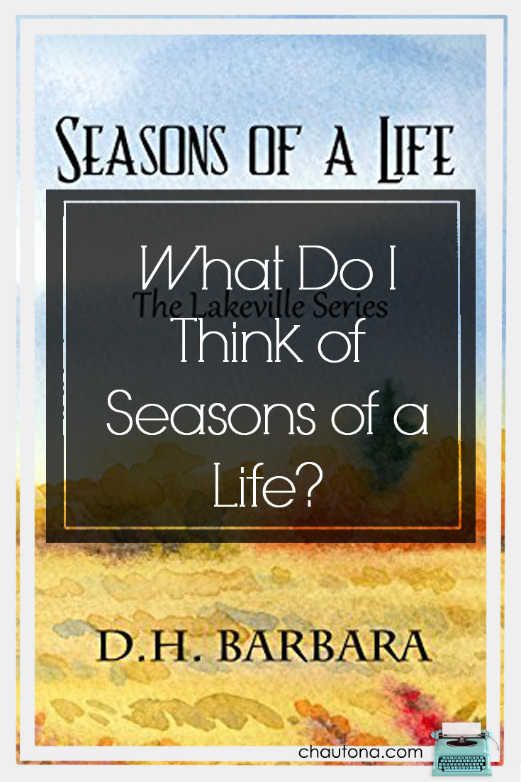 What Do I Think of Seasons of a Life?