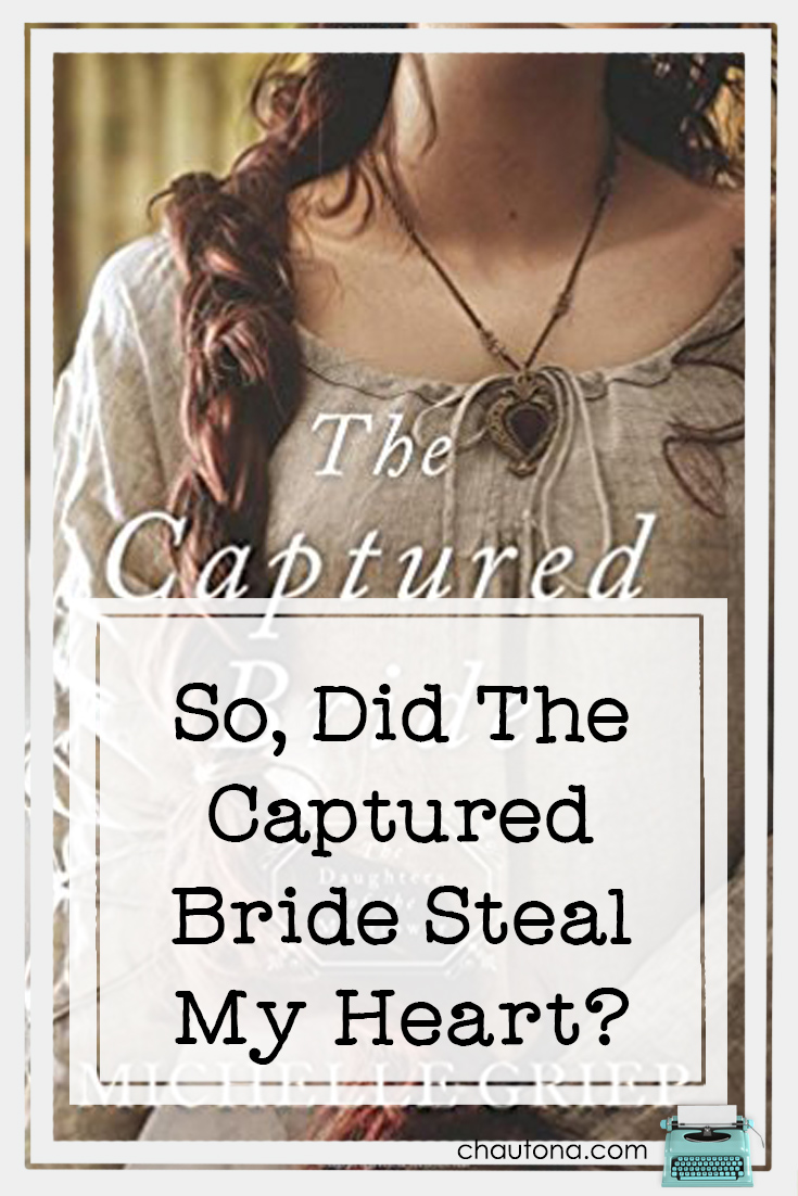 So, Did The Captured Bride Steal My Heart?