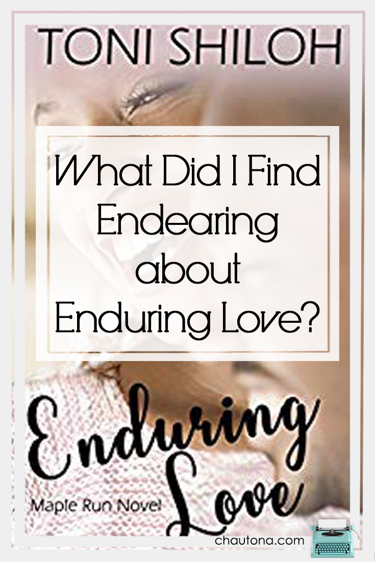 What Did I Find Endearing about Enduring Love?